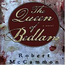 The Queen of Bedlam - Robert McCammon,Edoardo Ballerini