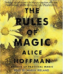 The Rules of Magic - Alice Hoffman,Marin Ireland