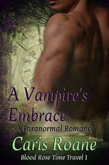 A Vampire's Embrace - Caris Roane
