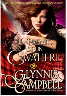 Il Premio di un Cavaliere (Le Fanciulle Guerriere di Rivenloch Vol. 3) - Glynnis Campbell, Ernesto Pavan