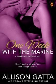 One Week With the Marine - Allison Gatta
