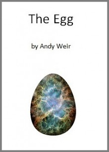 The Egg - Andy Weir