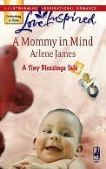 A Mommy in Mind - Arlene James