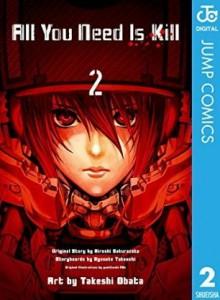 All You Need Is Kill 2 - Hiroshi Sakurazaka, Ryosuke Takeuchi, Takeshi Obata
