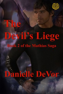 The Devil's Liege - Danielle DeVor