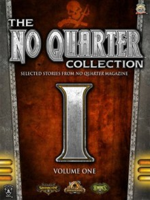 The No Quarter Collection: Volume One - Aeryn Rudel, Douglas Seacat, William Shick