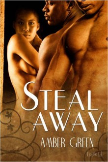 Steal Away - Amber Green