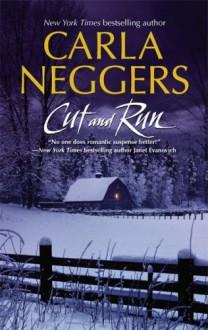 Cut And Run - Carla Neggers