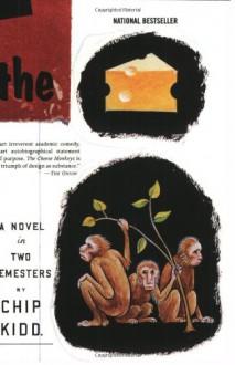 The Cheese Monkeys - Chip Kidd