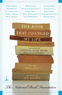 The Book That Changed My Life: Interviews with National Book Award Winners and Finalists (Modern Library Paperbacks) - Neil Baldwin, Diane Osen