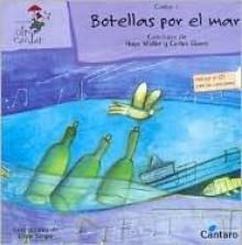 Botellas Por El Mar - Con 1 CD - Carlos Gianni, Irene Singer