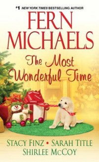 The Most Wonderful Time - Fern Michaels, Stacy Finz, Sarah Title, Shirlee McCoy