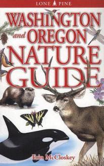 Washington and Oregon Nature Guide - Erin McCloskey
