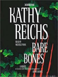 Bare Bones - Michele Pawk, Kathy Reichs