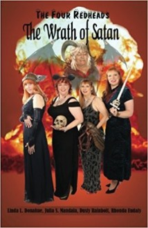 The Wrath of Satan - Rhonda Eudaly, Julia S. Mandala, Linda L. Donahue, Dusty Rainbolt