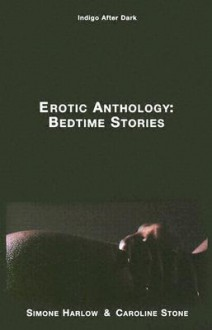 Erotic Anthology: Bedtime Stories - Charlyne Dickerson