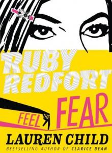 Feel the Fear (Ruby Redfort) - Lauren Child