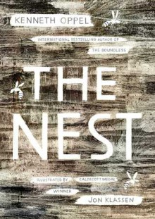 The Nest - Jon Klassen,Kenneth Oppel