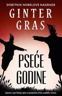 Psece godine - Ginter Gras