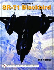 Lockheed Sr-71 Blackbird - Bill Holder