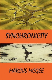 Synchronicity - Marcus McGee