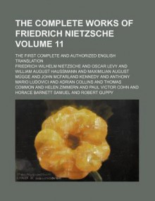The Complete Works of Friedrich Nietzsche; Thus Spake Zarathustra, Tr. by Thomas Common. 1911 - Oscar Levy