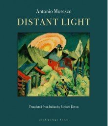 Distant Light by Antonio Moresco (2016-03-15) - Antonio Moresco