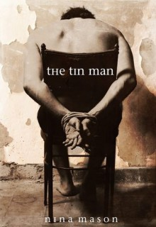 The Tin Man - Nina Mason