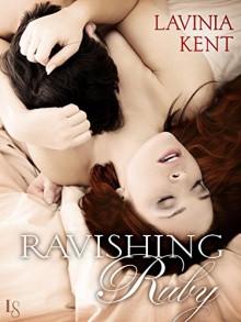 Ravishing Ruby: A Bound and Determined Novel - Lavinia Kent