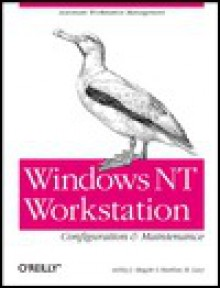 Windows NT Workstation Configuration and Maintenance - Ashley J. Meggitt, Ashley J. Meggitt