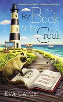 By Book or By Crook - Eva Gates