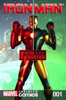 Iron Man Fatal Frontier #1 - Al Ewing,Kieron Gillen