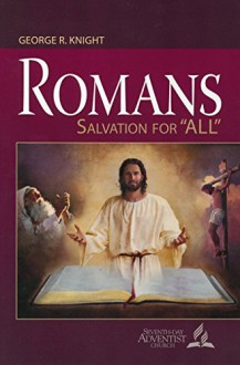 """Romans: Salvation for """"All"""" - George Wilson Knight"""