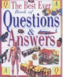 Best Ever Book Of Questions And Answers - Ian Graham, Paul Sterry, Andrew Langley