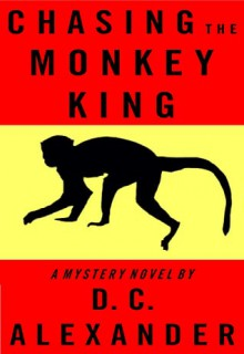 Chasing The Monkey King - Alexander McCall Smith