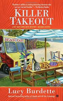 Killer Takeout (Key West Food Critic) - Lucy Burdette