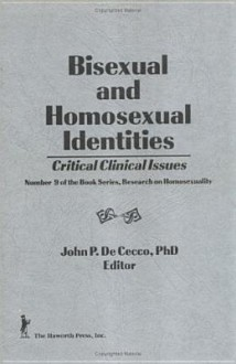 Bisexual and Homosexual Identities - John P. Dececco