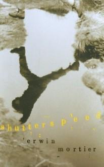Shutterspeed - Erwin Mortier