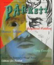 Parkett - Tony Oursler, Raymond Pettibon