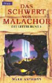 Das Schwert von Malachor - Mark Anthony, Andreas Decker