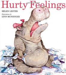 Hurty Feelings - Helen Lester