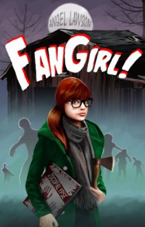 FanGirl - Angel Lawson
