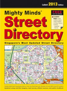 Singapore Street Directory (Singapore's Most Updated Street Directory) -