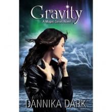 Gravity (Mageri, #4) - Dannika Dark