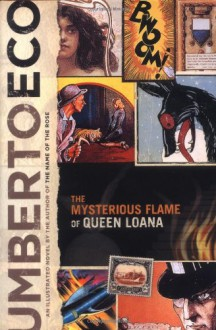The Mysterious Flame of Queen Loana - Umberto Eco, Geoffrey Brock