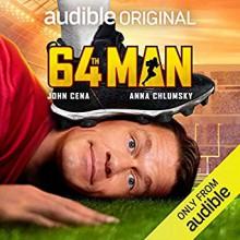 64th Man - Betty Tucker-Bryan,John Cena,Anna Chlumsky