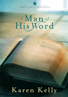 A Man of His Word - Karen Kelly
