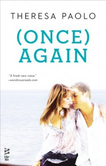 (Once) Again - Theresa Paolo