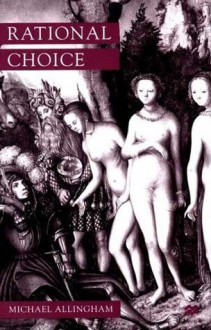 Rational Choice - Michael Allingham