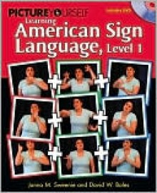 Picture Yourself Signing ASL, Level 1 - Janna Sweenie, David Boles